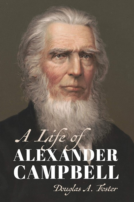 Life of Alexander Campbell, A (Paperback)