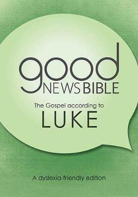 GNB The Gospel of Luke (Dyslexia Friendly) (Paperback)