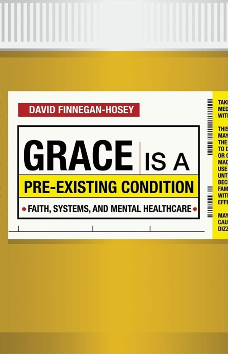 Grace is a Pre-Existing Condition (Paperback)