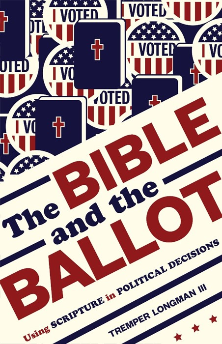 The Bible and the Ballot (Paperback)
