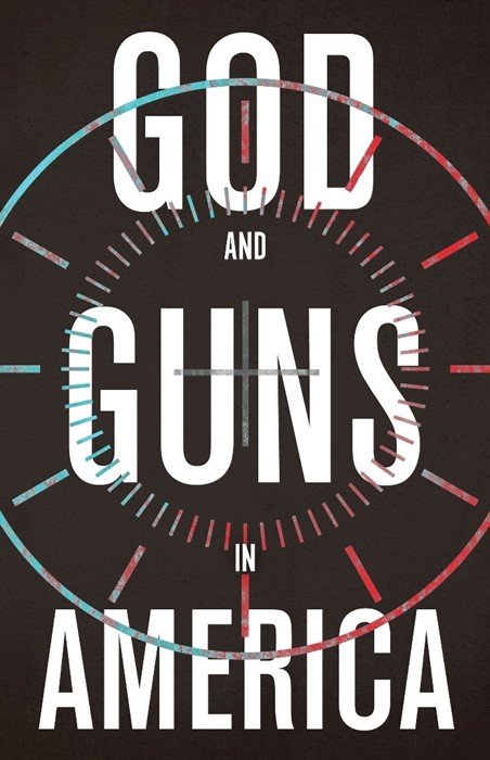 God and Guns in America (Paperback)