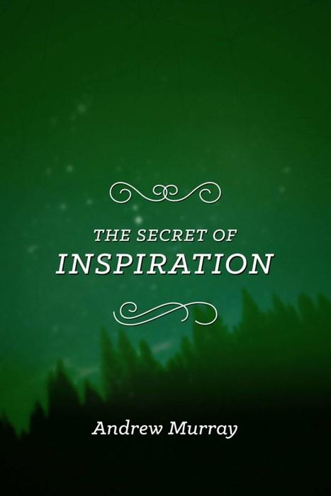 The Secret of Inspiration (Paperback)
