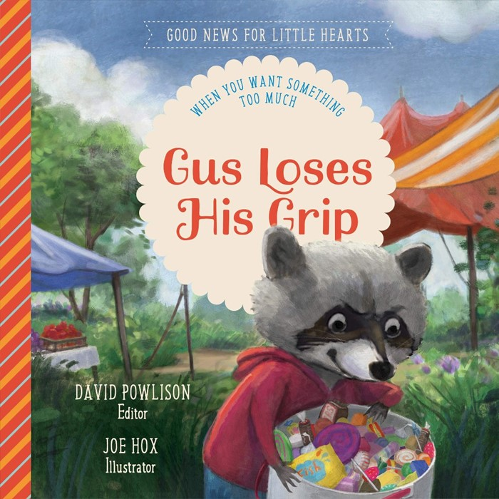 Gus Loses His Grip (Hard Cover)