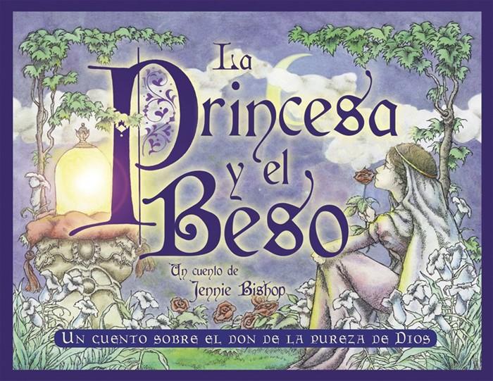 La Princesa y el Beso (Paperback)
