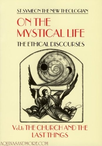 On the Mystical Life: The Ethical Discourses Volume 1 (Paperback)