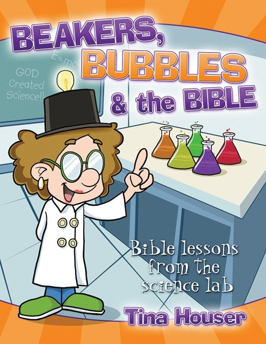 Beakers, Bubbles and the Bible (Paperback)