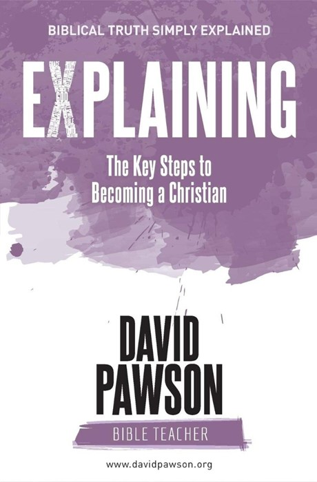 Explaining The Key Steps to Becoming a Christian (Paperback)