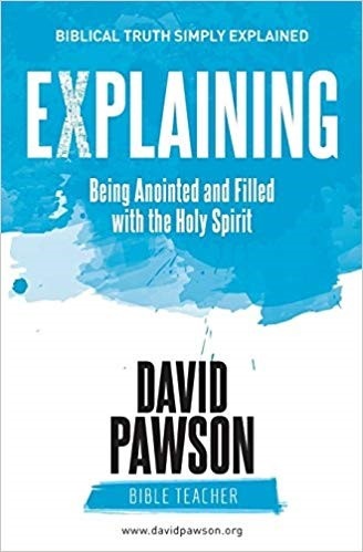 Explaining Being Anointed and Filled with the Holy Spirit (Paperback)