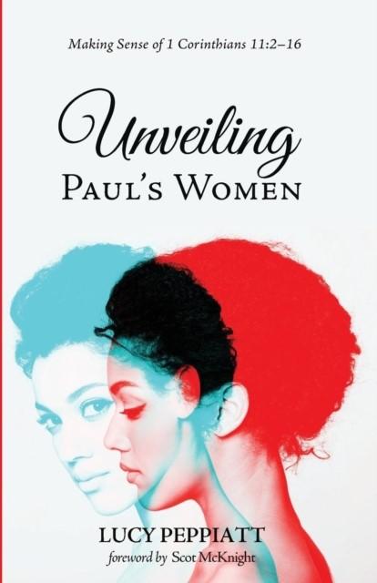 Unveiling Paul's Women (Paperback)