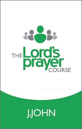 The Lord's Prayer Course (Paperback)