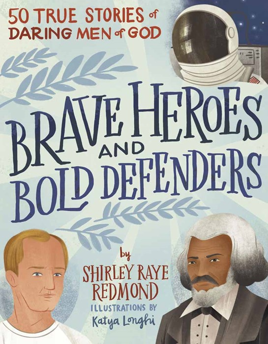 Brave Heroes and Bold Defenders (Hard Cover)