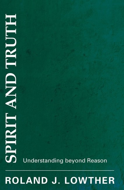 Spirit and Truth (Paperback)