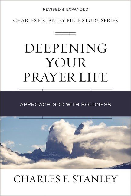 Deepening Your Prayer Life (Paperback)