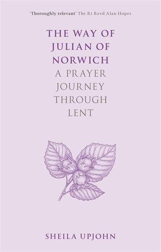 The Way of Julian of Norwich (Paperback)