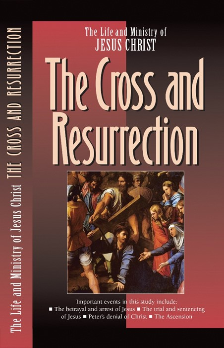 The Cross And The Resurrection (Pamphlet)