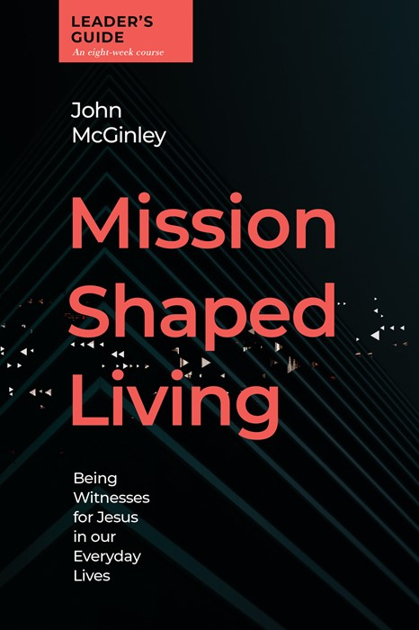 Mission-Shaped Living Leaders Guide (Paperback)