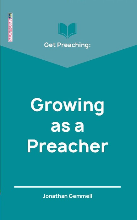 Get Preaching: Growing as a Preacher (Paperback)