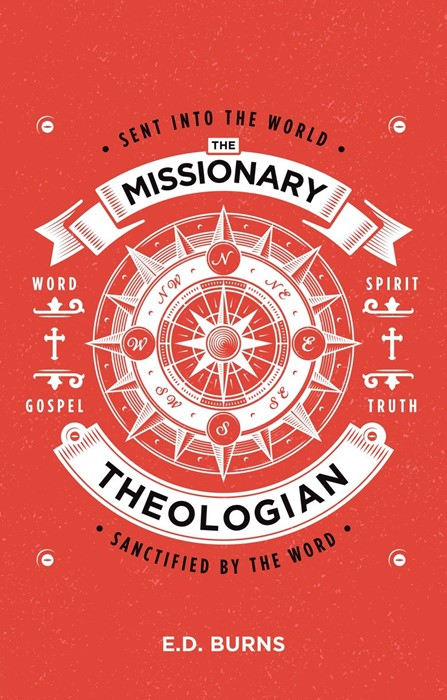 The Missionary–Theologian (Paperback)
