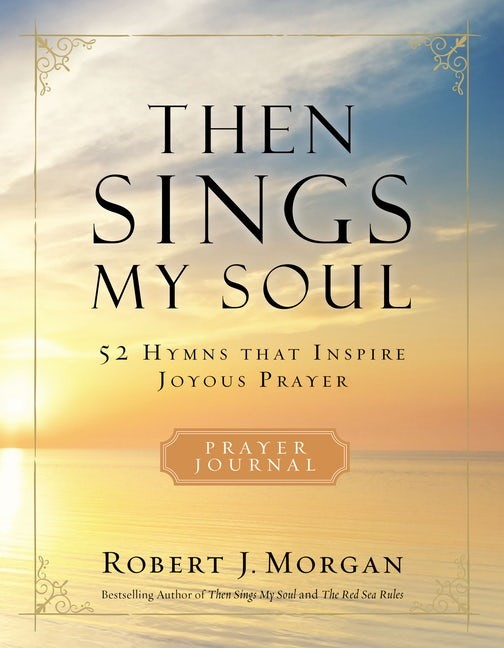 Then Sings My Soul (Paperback)