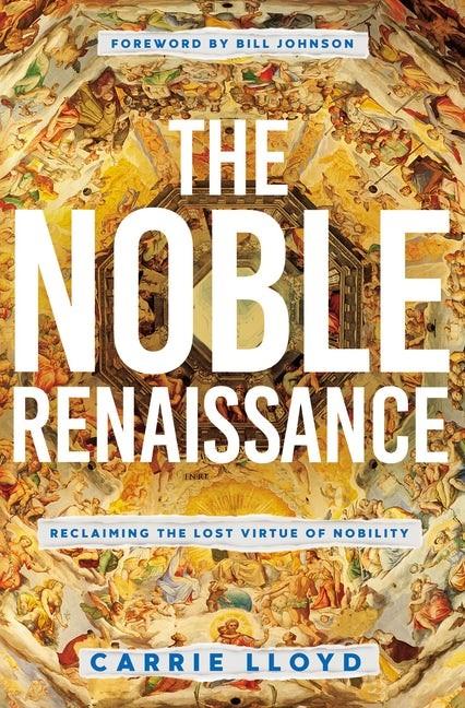 The Noble Renaissance (Paperback)