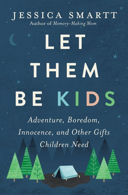 Let Them Be Kids (Paperback)