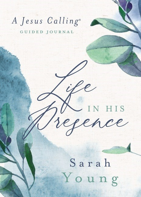 Life in His Presence (Hard Cover)