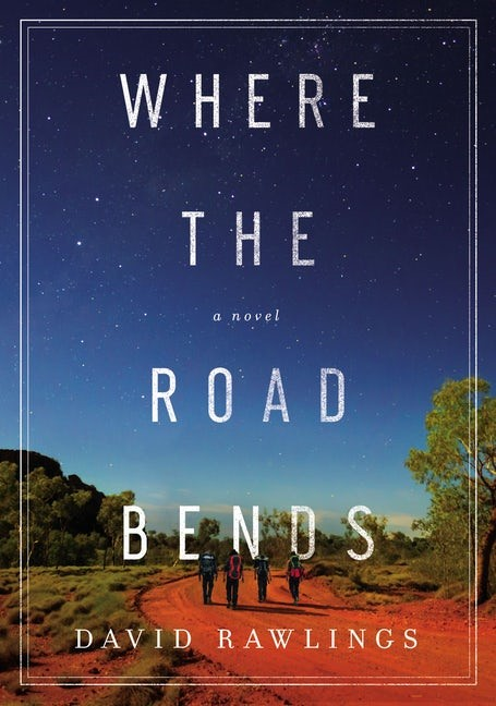 Where the Road Bends (Hard Cover)
