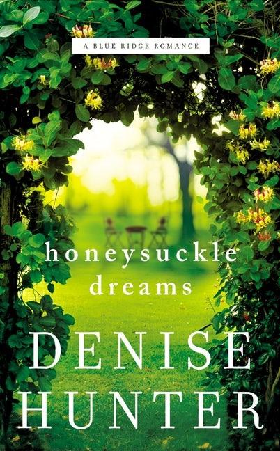 Honeysuckle Dreams (Paperback)