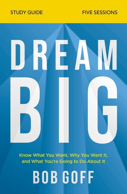 Dream Big Study Guide (Paperback)