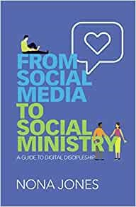 From Social Media to Social Ministry (Paperback)