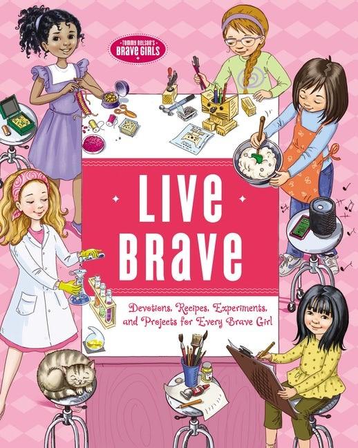 Live Brave (Hard Cover)