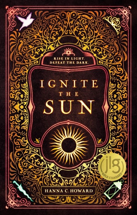 Ignite the Sun (Hard Cover)
