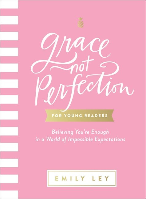 Grace Not Perfection for Young Readers (Hard Cover)