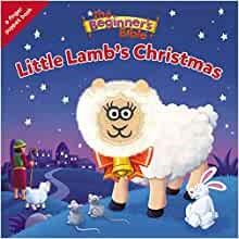 The Beginner's Bible Little Lamb's Christmas (Board Book)