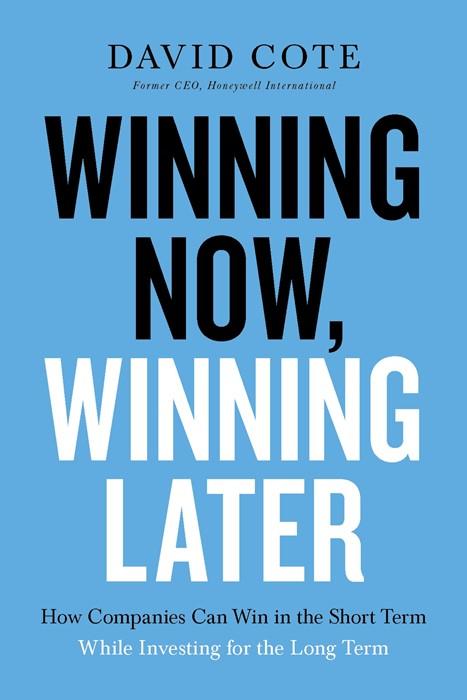 Winning Now, Winning Later (Hard Cover)