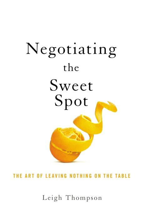 Negotiating the Sweet Spot (Paperback)