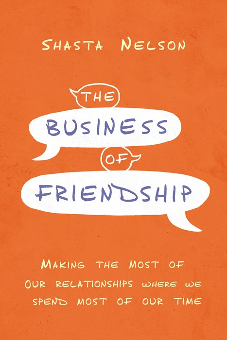 The Business of Friendship (Hard Cover)