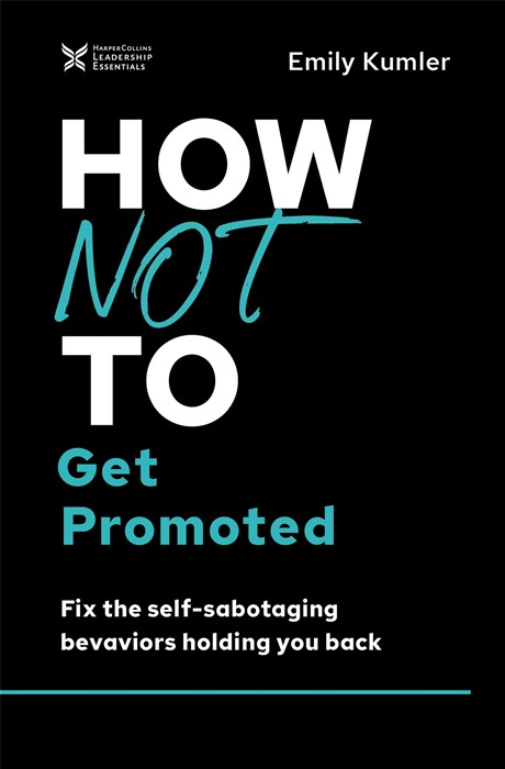 How Not to Get Promoted (Hard Cover)