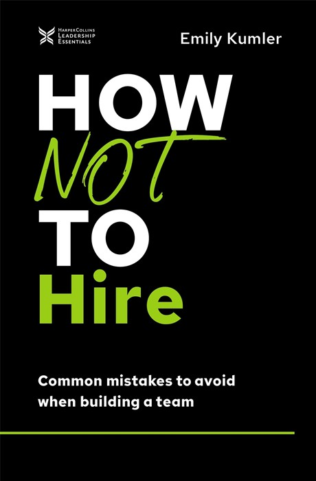 How Not to Hire (Hard Cover)