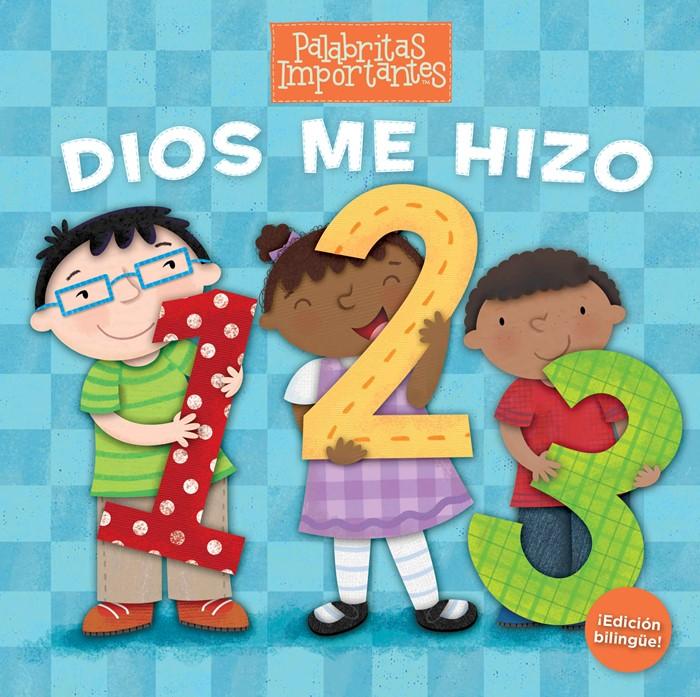 Dios me hizo 1, 2, 3 (Edición bilingüe) (Board Book)