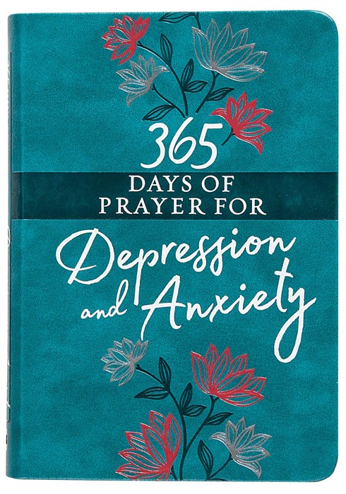 365 Days of Prayer for Depression and Anxiety (Imitation Leather)