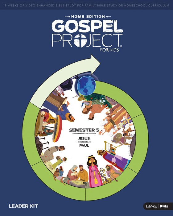Gospel Project: Home Edition Leader Kit, Semester 5 (Kit)