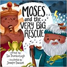 Moses and the Very Big Rescue (Hard Cover)