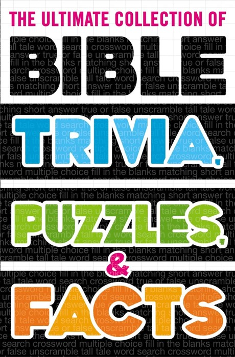 The Ultimate Collection of Bible Trivia, Puzzles and Facts (Paperback)