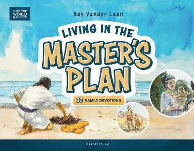 Living in the Master's Plan (Hard Cover)