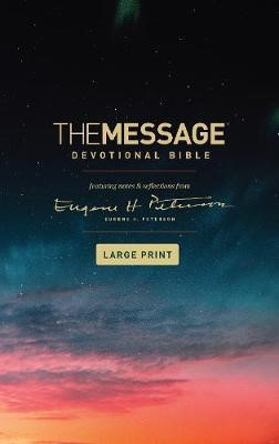 The Message Devotional Bible Large Print (Paperback)
