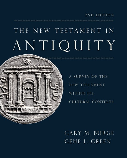 The New Testament in Antiquity 2nd Edition (Hard Cover)