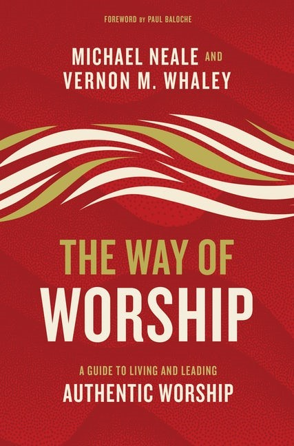 The Way of Worship (Hard Cover)