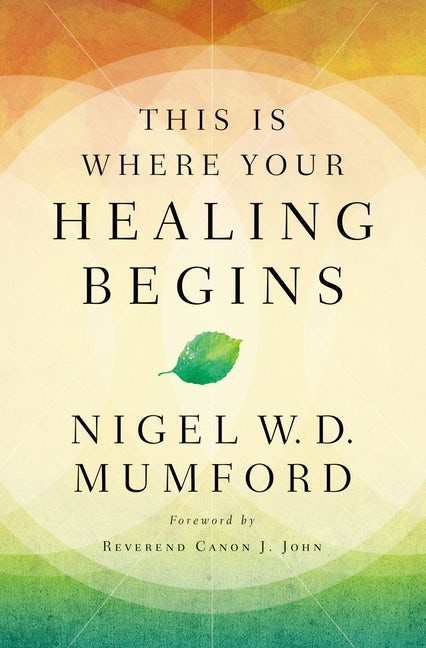 This is Where Your Healing Begins (Paperback)