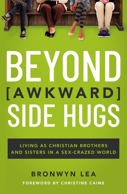 Beyond Awkward Side Hugs (Paperback)